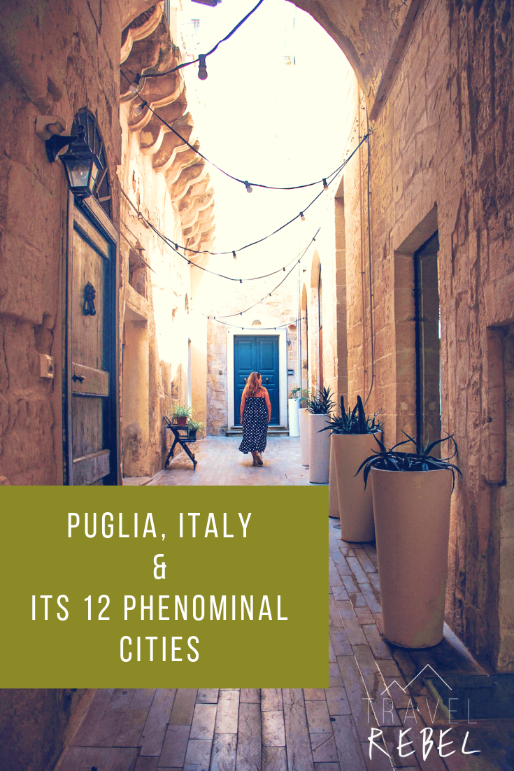 Puglia, Italy and it's 12 Phenominal cities