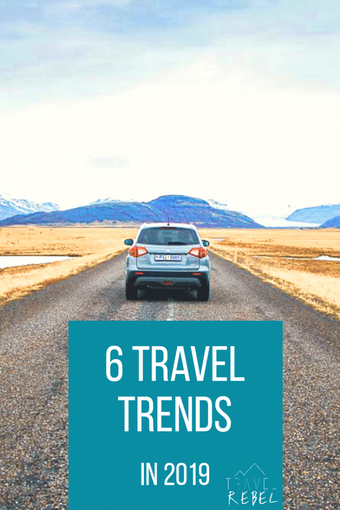Travel Trends 2019