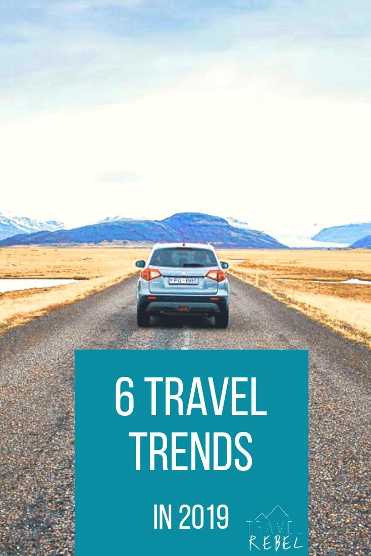Travel Trends 2019 - Reistrends