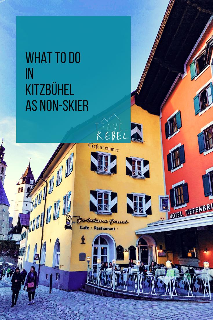 What to do in Kitzbühel Austria Tyrol as a non-skier