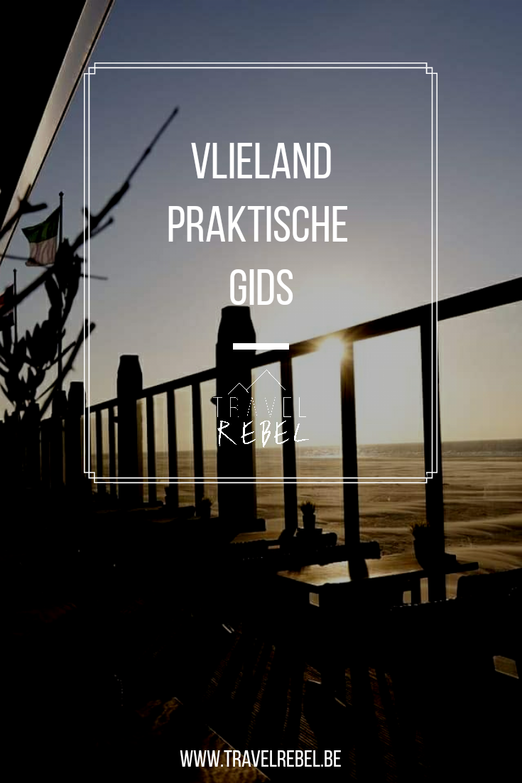Praktische gids Vlieland - Waddeneilanden - Nederland