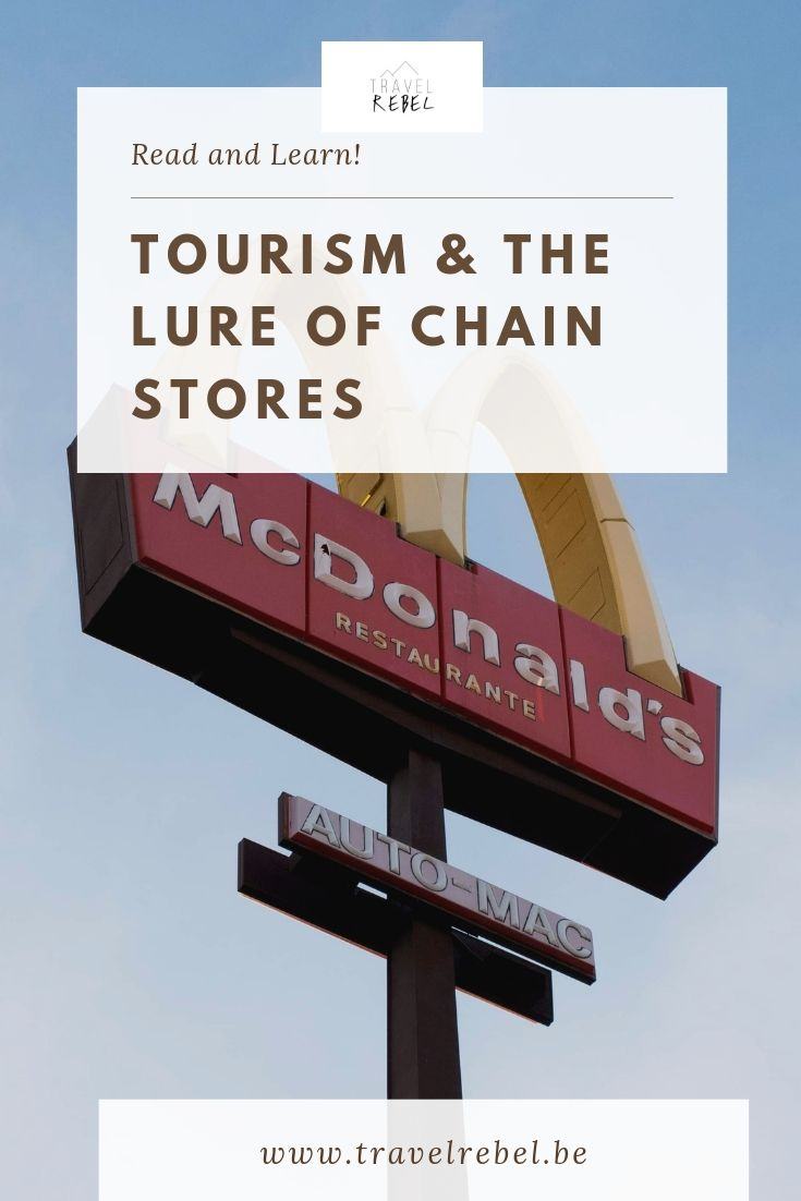 Tourism and the lure of chain stores