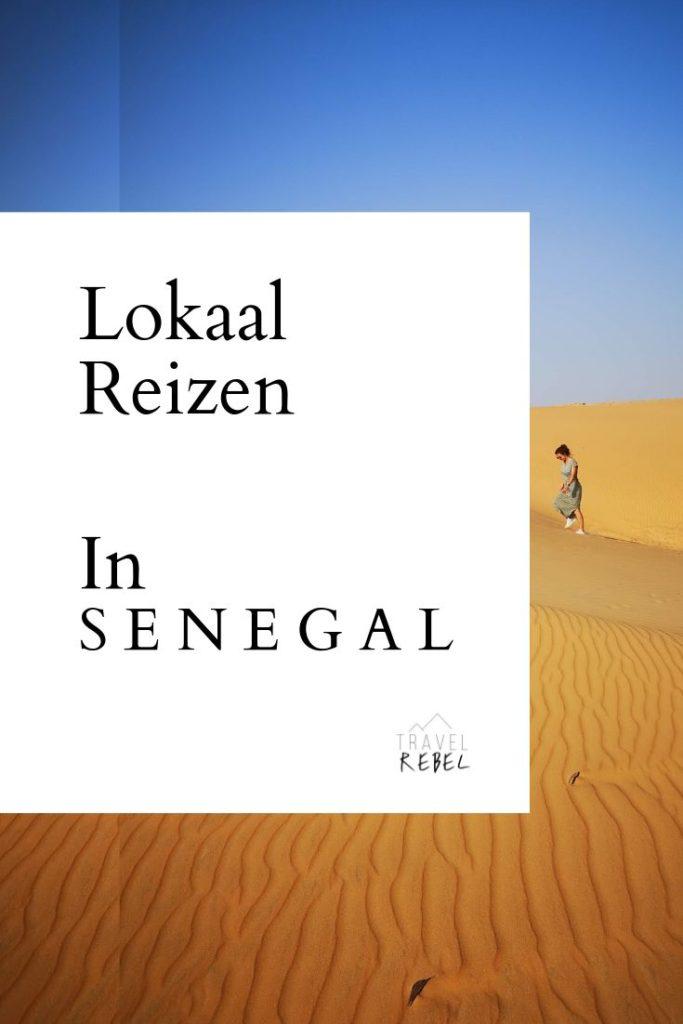 Lokaal reizen in Afrika- Tips en tricks - Senegal - Duurzaam reizen