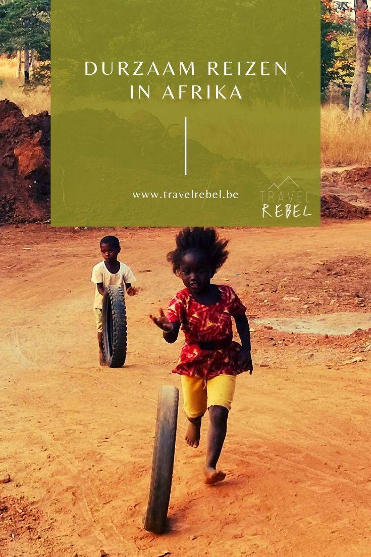 Duurzaam reizen in Afrika - TravelRebel - Reisblog