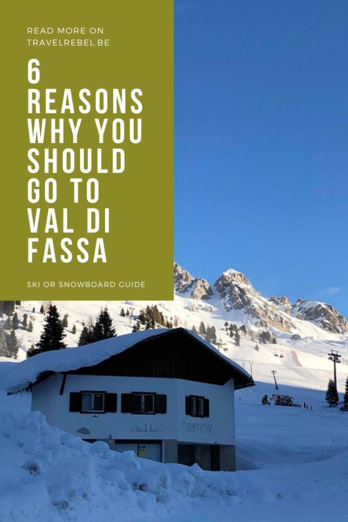 6 reasons why you should go skiing or snowboarding in Val Di Fassa, Italy