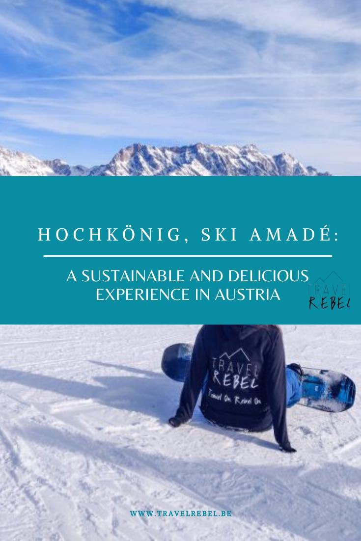 Hochkönig, Ski Amadé - Sustainable and delicious experience in Austria