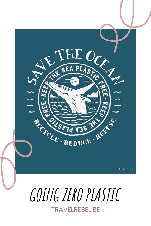 Save the ocean - Going zero plastic - Keep the sea plastic free