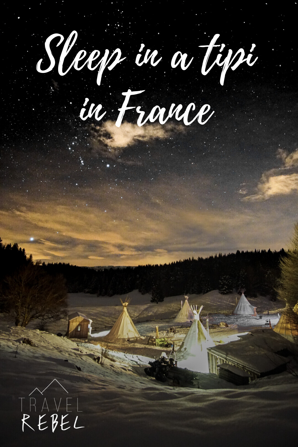 sleep in a tipi in France during winter