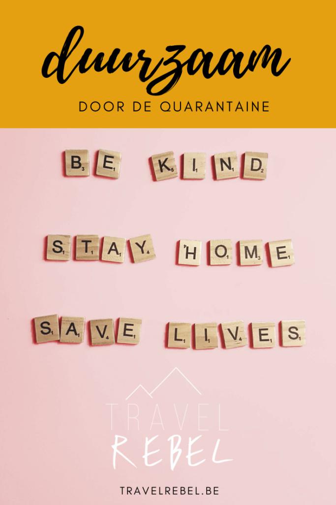 5 tips om thuis duurzaam de corona quarantaine door te komen