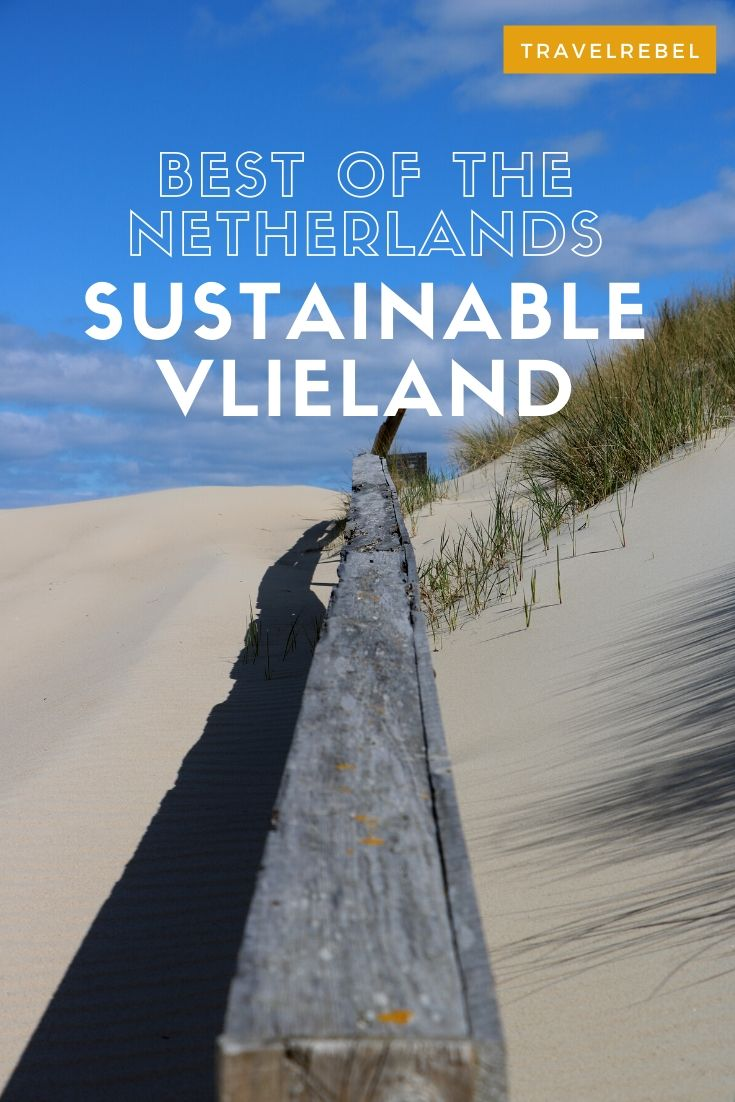Most sustainable getaway close to Amsterdam. Sustainable Tourism in The Netherlands